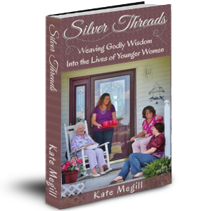 Silver Threads: Weaving Godly Wisdom Into the Lives of Younger Women
